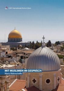 Mit Muslimen im Gespräch